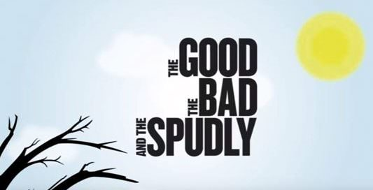 The Good, the bad and the spudly